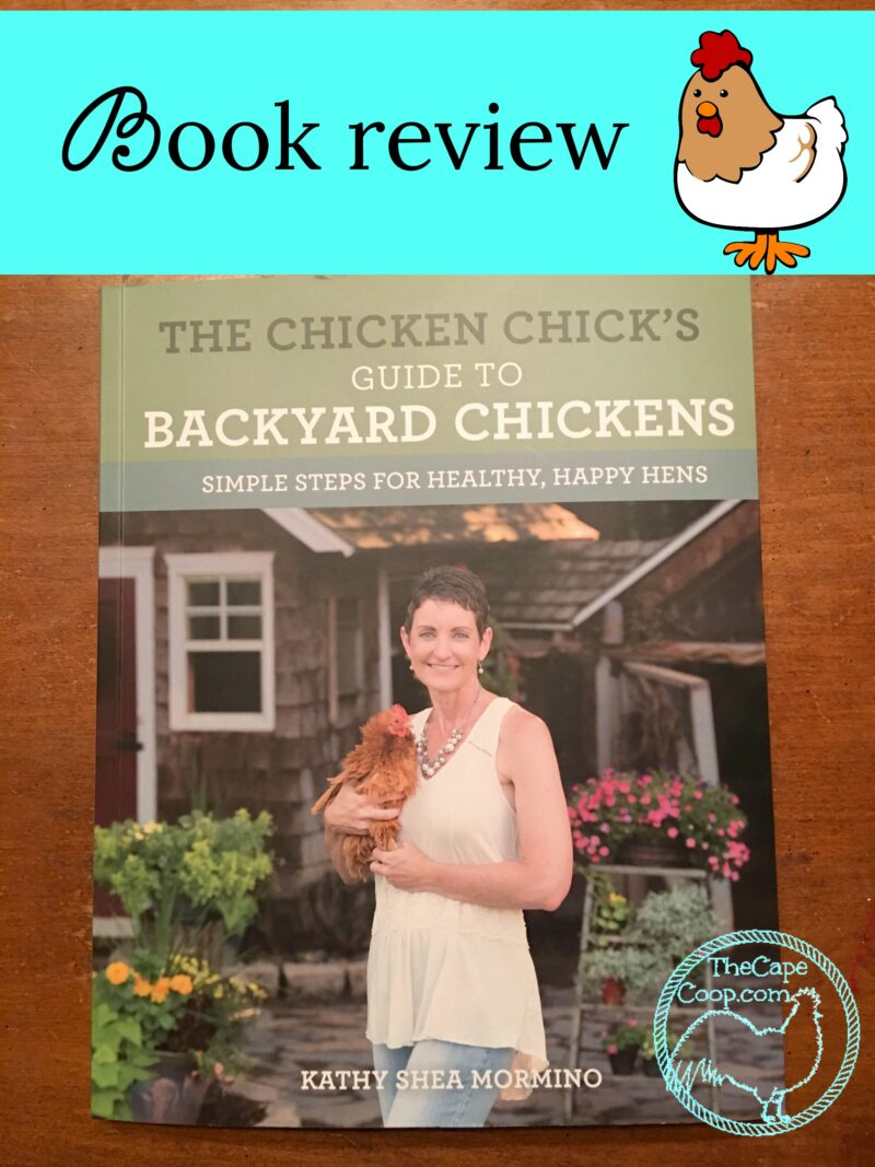"Check out my review of ""The Chicken Chick's Guide to Backyard Chickens""!"